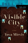 Visible City: A Novel