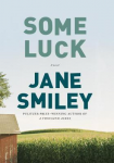 Some Luck: A Novel