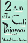 2a.m. at the cat's pajamas