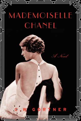 Mademoiselle Chanel: A Novel