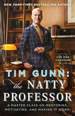 Tim Gunn: The Natty Professor