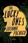 The Lucky Ones: A Novel