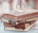 May Reading Recap
