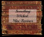 Something Wicked This Way Comes: Mini-Reviews