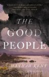 The Good People: A Novel