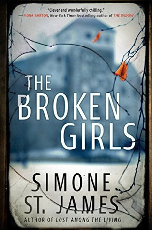 The Broken Girls: A Novel