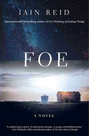 Foe: A Novel by Iain Reid